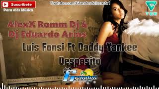 Alex Ram Dj & Dj Eduardo Arias - Despasito - 🎵((🎧 Grandes De La Costa Mix 🎧))🎵 - Tribal 2017