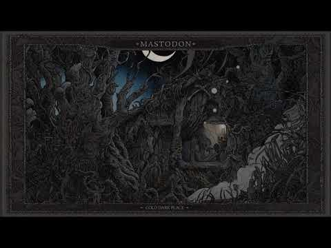 Mastodon - Cold Dark Place [Official Audio]