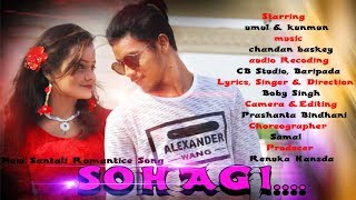 New Santali Music Video Song SOHAGI  Promo video 2018