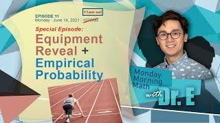 EQUIPMENT REVEAL + EMPIRICAL PROBABILITY   Paano Gumaling sa Math   11am