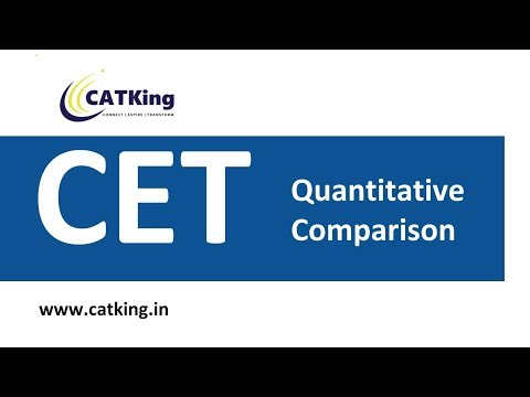 MBA CET: Quantitative Comparison Questions (Important for CET / Bank PO / GRE)