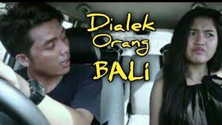Dialek/Logat Orang BALi - Stafaband