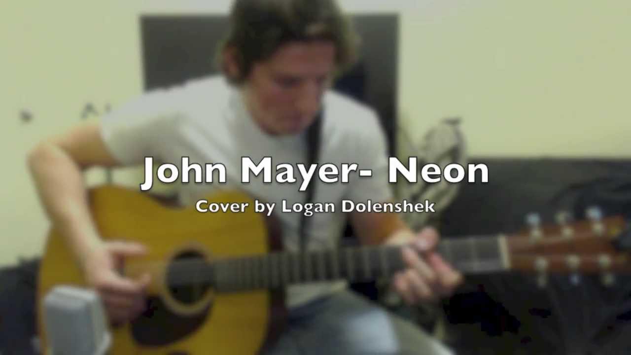 how to play neon john mayer