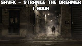 Savfk - Strange the Dreamer - [1 Hour] [No Copyright Instrumental Sountrack Music]