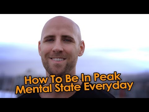 How To Instantly Be In A Peak Mental And Emotional State Everyday