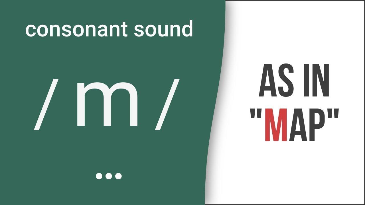 Consonant Sound m as in map American English Pronunciation
