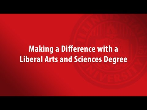 Making a Difference: A Major in the Liberal Arts and Sciences