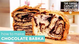 How To Make Chocolate Cinnamon Babka | The Great Canadian Baking Show | CBC Life