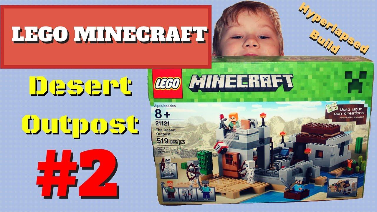 Unboxing And Assembling Lego Minecraft Building Kit Desert Outpost Block Toy Part 2 Hyperlapsed Build