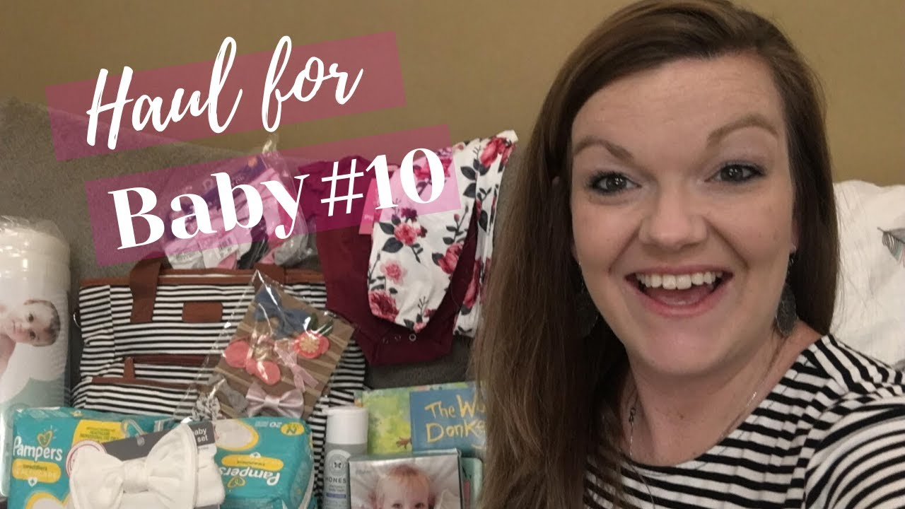 Haul for BABY #10 || Large Family