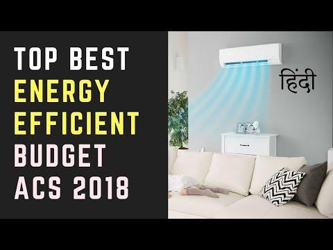 MUST WATCH: Top 10 Best Budget Power Saving ACs 2018 | Inverter AC