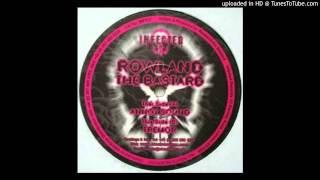 rowland the bastard - tremor