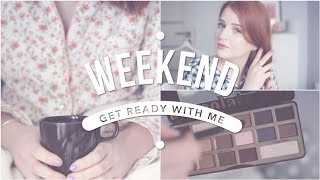 Get Ready With Me | Weekend