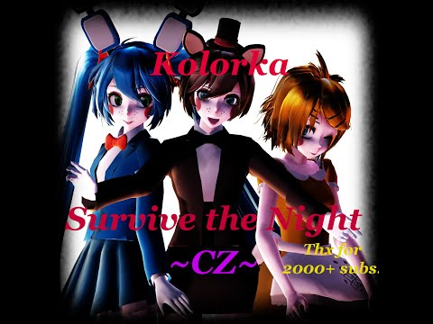 [CZ Cover] Survive the Night (FNAF 2) [Kolorka] 2000+ subs !!!