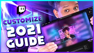 2021 Guide - H๐w to Customize a TWITCH Channel