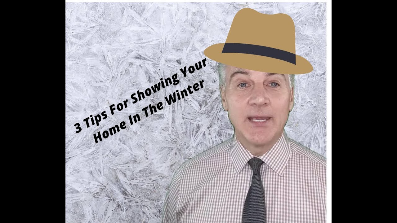 3 Tips For Selling Your House In Winter!