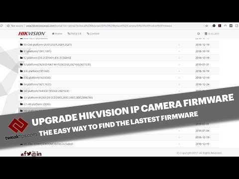 HIKVISION FIRMWARE UPDATE - How To Find The Correct Firmware And Update Your IP Camera