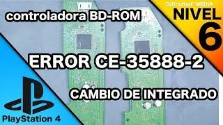 PS4 ERROR CE-35888-2 CAMBIO DE DRIVER EN CONTROLADORA BLU RAY - RE MARRY #ElTallerDeYakara
