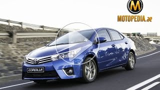 2014 Toyota Corolla review - تجربة تويوتا كورولا 2014 - Dubai UAE Car Review by Motopedia.ae