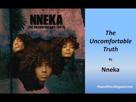 Nneka - Uncomfortable Truth (Lyrics)