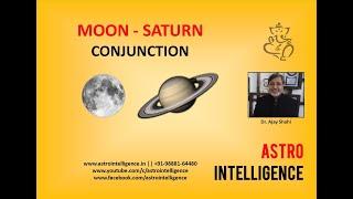 Moon-Saturn Conjunction/Man-karm Yuti