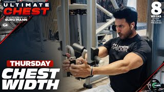 Thursday - CHEST WIDTH (Endurance) | Ultimate Chest by Guru Mann | Health & Fitness