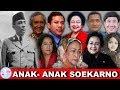 Ada 2 Anak Rahasia Soekarno.! Inilah 11 Anak Presiden Bapak Soekarno yang Menarik Untuk Diketahui.