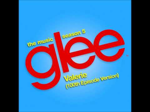 Glee - Valerie (DOWNLOAD MP3 + LYRICS)