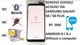 (S8 Android 8) REMOVE GOOGLE ACCOUNT SAMSUNG GALAXY S8 - S8 PLUS ANDROID 8 Without a computer