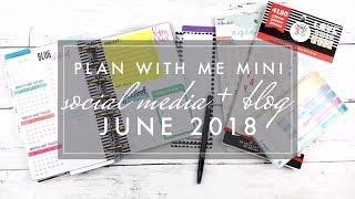 Plan with Me  Mini Happy Planner // Social Media & Blog Planner June 2018