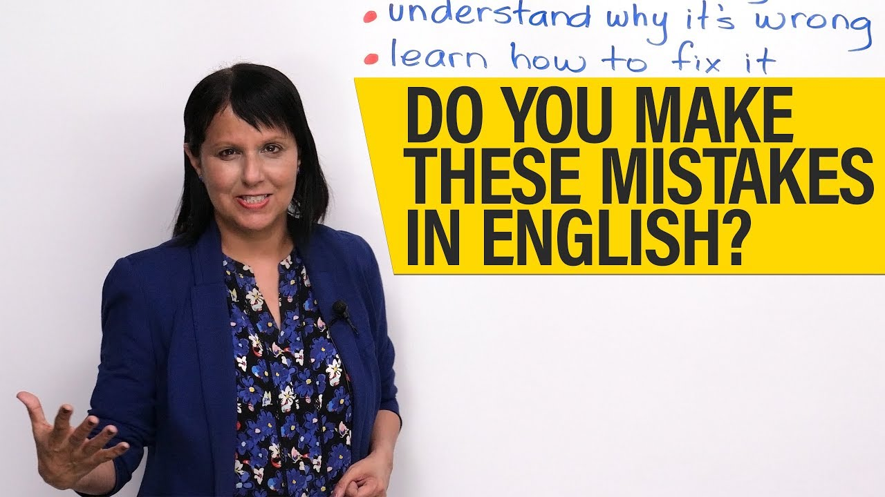 Do you make these mistakes in English · engVid