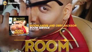 Moonlander and Orry Jackson – Room Service (Klaas Edit)