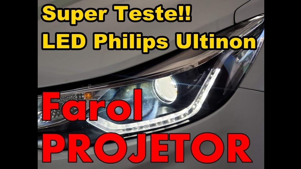 Super Teste LED Philips  / Farol Projetor