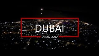 Dubai 2017 | Best Travel Video