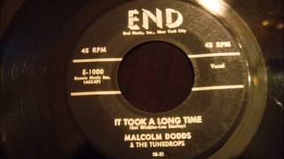 Malcolm Dodds and The Tunedrops - It Took A Long Time - Smooth Doo Wop Ballad