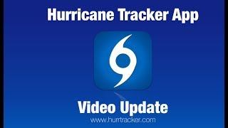 Video Update on Florence, Helene & Isaac