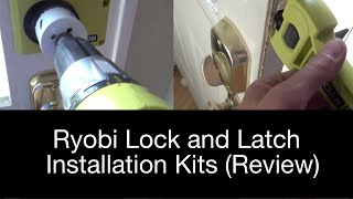 Ryobi lock and latch installation kits (Review)