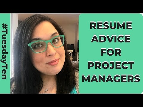 Resume Advice For Project Managers - How To Write A Project Manager Resume