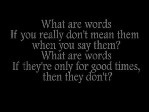 What Are Words (Lyrics)