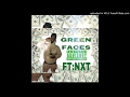 EZY Dre Ft. NXT - Green Faces