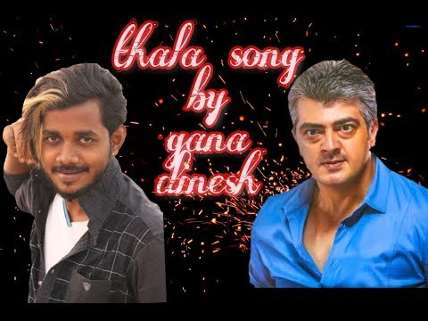 Chennai Gana Dinesh| Thala Birthday Song | Deticated To Thala Ajith