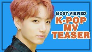 [TOP 30] MOST VIEWED K-POP MV TEASER • August 2018