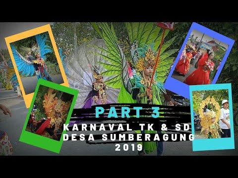 Karnaval TK & SD Desa Sumberagung 2019 [ Part 3]