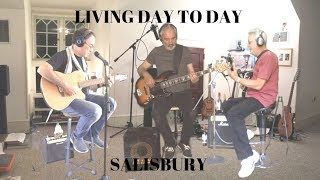 Living Day To Day -  Salisbury