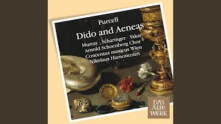 "Purcell : Dido and Aeneas : Act I ""See our royal guest appears"" [Belinda, Chorus, Aeneas]"