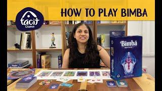 How To Play - BIMBA - Tacitgames