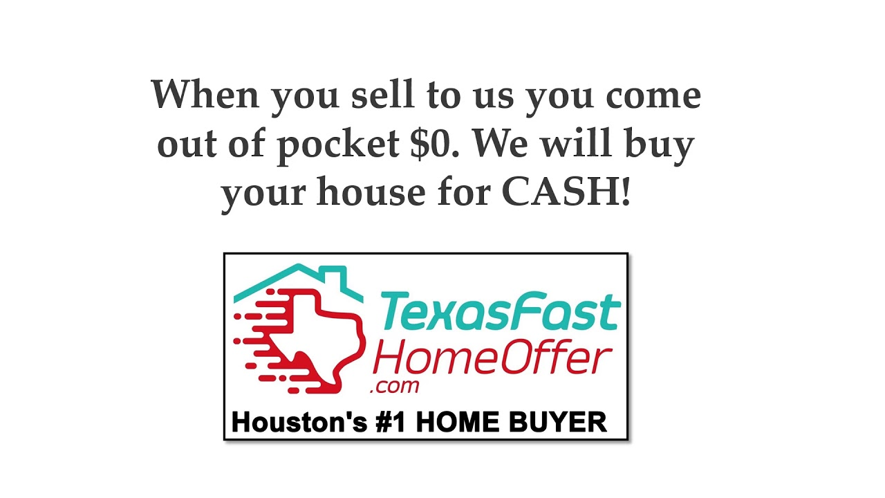 Sell my home fast Houston TX , What options do I have
