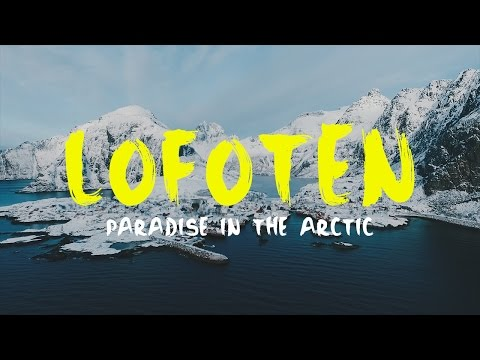 Å i Lofoten - A paradise in the Arctic (DJI Phantom 3 Advanced)