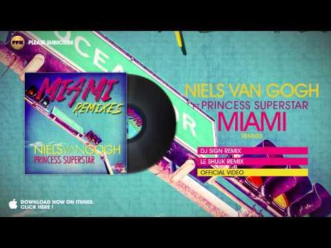 Niels van Gogh ft. Princess Superstar - Miami (Le Shuuk Remix)