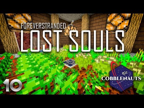 Forever Stranded: Lost Souls EP10 Pam's Harvestcraft + Cooking for Blockheads (ft. Cobblenauts)